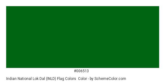 Indian National Lok Dal (INLD) Flag Colors - Color scheme palette thumbnail - #006513