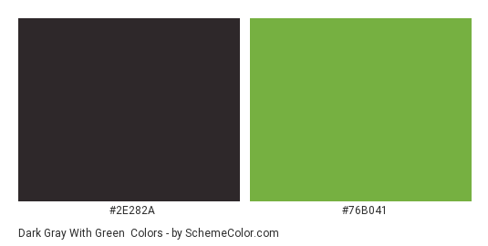Dark Gray With Green Color Scheme Palette Thumbnail 2e282a 76b041