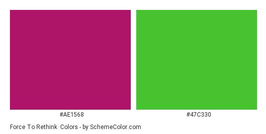Force to Rethink - Color scheme palette thumbnail - #ae1568 #47c330