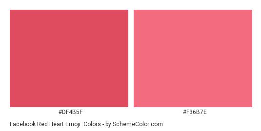 Facebook Red Heart Emoji - Color scheme palette thumbnail - #df4b5f #f36b7e