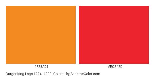 Burger King Logo 1994–1999 - Color scheme palette thumbnail - #f28a21 #ec242d