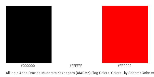 All India Anna Dravida Munnetra Kazhagam (AIADMK) Flag Colors - Color scheme palette thumbnail - #000000 #ffffff #fe0000