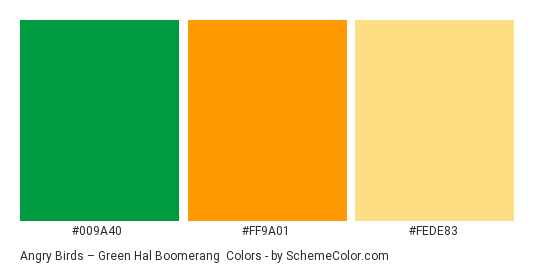 Angry Birds – Green Hal Boomerang - Color scheme palette thumbnail - #009a40 #ff9a01 #fede83