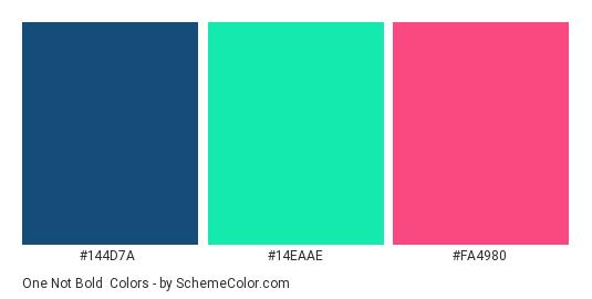 One Not Bold - Color scheme palette thumbnail - #144D7A #14EAAE #FA4980