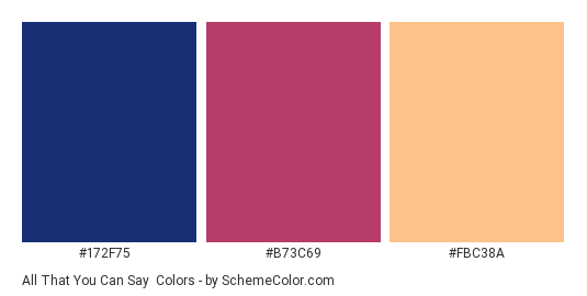 All That You Can Say - Color scheme palette thumbnail - #172f75 #b73c69 #fbc38a