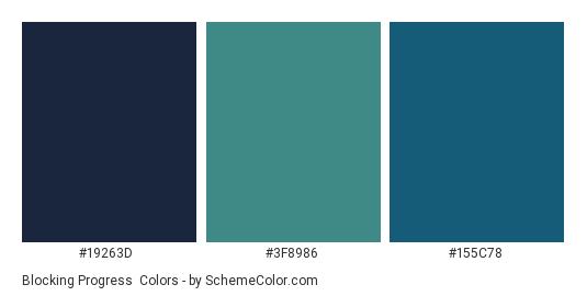 Blocking Progress - Color scheme palette thumbnail - #19263D #3F8986 #155C78