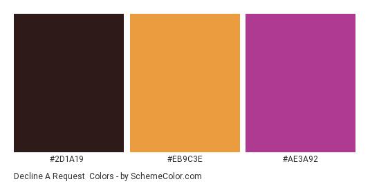 Decline a Request - Color scheme palette thumbnail - #2d1a19 #eb9c3e #ae3a92