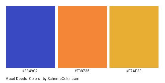 Good Deeds - Color scheme palette thumbnail - #3849c2 #f38735 #e7ae33