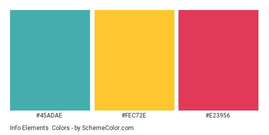 Info Elements - Color scheme palette thumbnail - #45adae #fec72e #e23956
