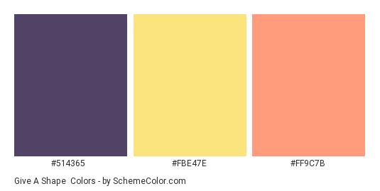Give a Shape - Color scheme palette thumbnail - #514365 #FBE47E #FF9C7B