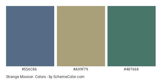 Strange Mission - Color scheme palette thumbnail - #556c86 #a99f79 #487668