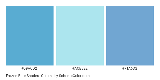 Frozen Blue Shades - Color scheme palette thumbnail - #59ACD2 #ACE5EE #71A6D2