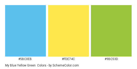 My Blue Yellow Green - Color scheme palette thumbnail - #5bc0eb #fde74c #9bc53d