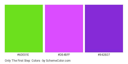 Only the First Step - Color scheme palette thumbnail - #6de01e #db4bff #842bd7