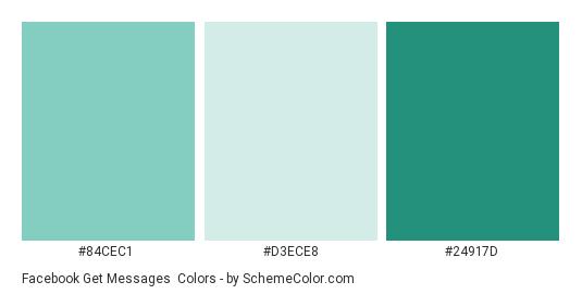 Facebook Get Messages - Color scheme palette thumbnail - #84cec1 #d3ece8 #24917d