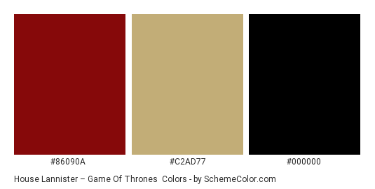 House Lannister – Game of Thrones - Color scheme palette thumbnail - #86090A #C2AD77 #000000