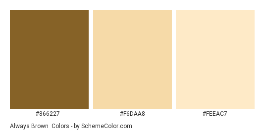 Always Brown Color Scheme Palette Thumbnail 866227 F6daa8 Feeac7