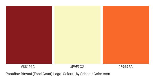 Paradise Biryani (Food Court) Logo - Color scheme palette thumbnail - #88191C #F9F7C2 #F9692A