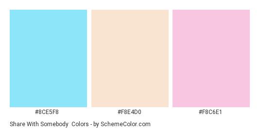 Share with Somebody - Color scheme palette thumbnail - #8ce5f8 #f8e4d0 #f8c6e1