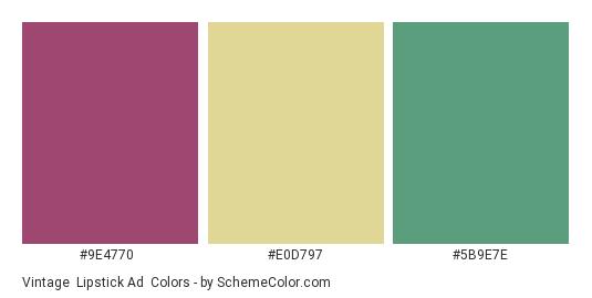 Vintage  Lipstick Ad - Color scheme palette thumbnail - #9e4770 #e0d797 #5b9e7e