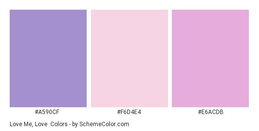 Love Me, Love - Color scheme palette thumbnail - #A590CF #F6D4E4 #E6ACDB