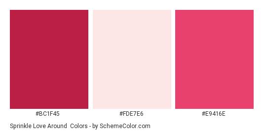 Sprinkle Love Around - Color scheme palette thumbnail - #BC1F45 #FDE7E6 #E9416E