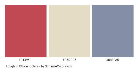 Tough in Office - Color scheme palette thumbnail - #C14953 #E5DCC5 #848FA5