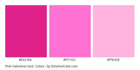 Pink Valentine Card - Color scheme palette thumbnail - #E0218A #FF71D2 #FFB3DE