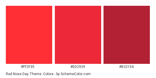 Red Nose Day Theme - Color scheme palette thumbnail - #FF2F35 #ED2939 #B32134