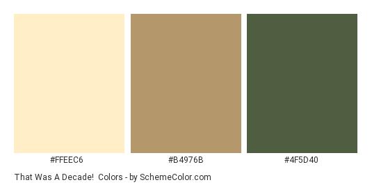 That was a Decade! - Color scheme palette thumbnail - #FFEEC6 #B4976B #4F5D40