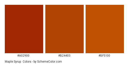 Maple Syrup - Color scheme palette thumbnail - #a02900 #b24403 #bf5100