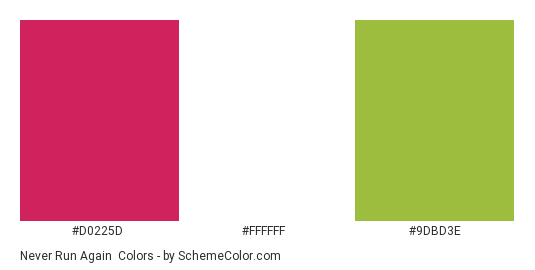 Never Run Again - Color scheme palette thumbnail - #d0225d #ffffff #9dbd3e