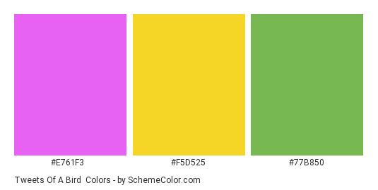 Tweets of a Bird - Color scheme palette thumbnail - #e761f3 #f5d525 #77b850
