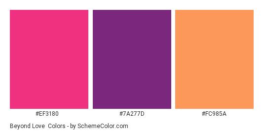 Beyond Love - Color scheme palette thumbnail - #ef3180 #7a277d #fc985a