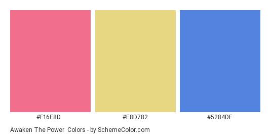 Awaken the Power - Color scheme palette thumbnail - #f16e8d #e8d782 #5284df
