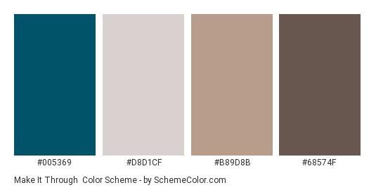 Make it Through - Color scheme palette thumbnail - #005369 #D8D1CF #B89D8B #68574F