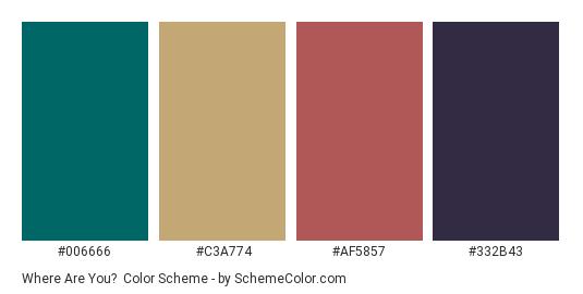 Where Are You? - Color scheme palette thumbnail - #006666 #c3a774 #af5857 #332b43