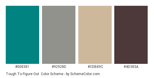 Tough to Figure Out - Color scheme palette thumbnail - #008381 #92928d #cdb89c #4d383a