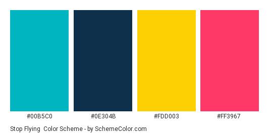 Stop Flying - Color scheme palette thumbnail - #00B5C0 #0E304B #FDD003 #FF3967