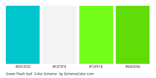 Green Flash Surf - Color scheme palette thumbnail - #00c5cd #f2f3f4 #72fe18 #60dd06