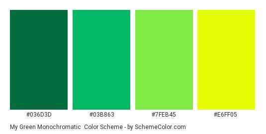 My Green Monochromatic Color Scheme SchemeColor