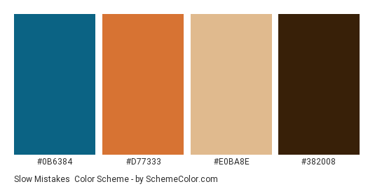 Slow Mistakes - Color scheme palette thumbnail - #0b6384 #d77333 #e0ba8e #382008
