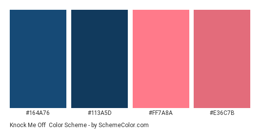 Knock Me Off - Color scheme palette thumbnail - #164A76 #113A5D #FF7A8A #E36C7B