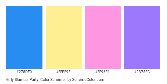 Girly Slumber Party - Color scheme palette thumbnail - #278df0 #ffef93 #ff96e1 #9b78fc