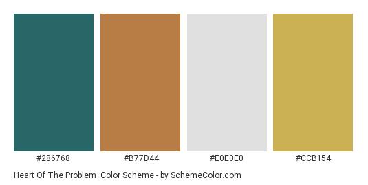 Heart of the Problem - Color scheme palette thumbnail - #286768 #b77d44 #e0e0e0 #ccb154