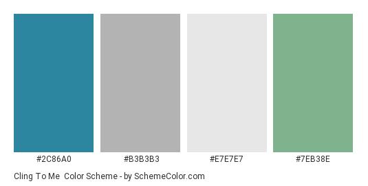 Cling to Me - Color scheme palette thumbnail - #2C86A0 #B3B3B3 #E7E7E7 #7EB38E