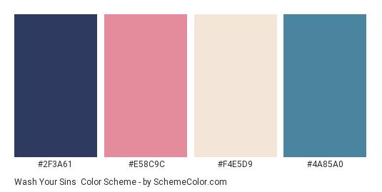 Wash Your Sins - Color scheme palette thumbnail - #2F3A61 #E58C9C #F4E5D9 #4A85A0