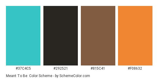 Meant to Be - Color scheme palette thumbnail - #37c4c5 #292521 #815c41 #f08632