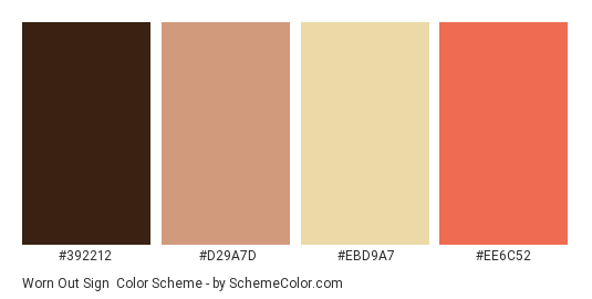 Worn Out Sign - Color scheme palette thumbnail - #392212 #d29a7d #ebd9a7 #ee6c52