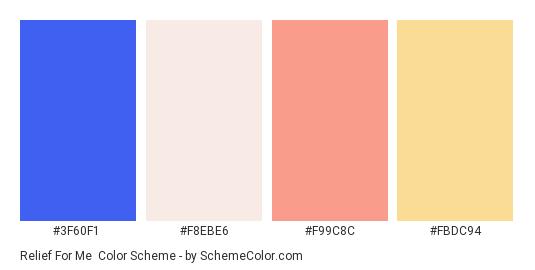 Relief for Me - Color scheme palette thumbnail - #3f60f1 #f8ebe6 #f99c8c #fbdc94